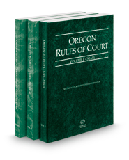 Oregon Rules of Court - State, Federal and Federal KeyRules, 2018 ed. (Vols. I-IIA, Oregon Court Rules)