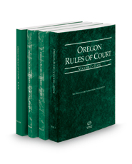 Oregon Rules of Court - State, Federal, Federal KeyRules and Local, 2018 ed. (Vols. I-III, Oregon Court Rules)