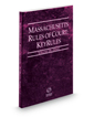 Massachusetts Rules of Court - State KeyRules, 2018 ed. (Vol. IA, Massachusetts Court Rules)