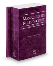 Massachusetts Rules of Court - State and State KeyRules, 2018 ed. (Vols. I & IA, Massachusetts Court Rules)