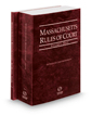 Massachusetts Rules of Court - State and State KeyRules, 2020 ed. (Vols. I & IA, Massachusetts Court Rules)