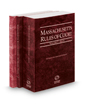 Massachusetts Rules of Court - State, State KeyRules and Federal, 2020 ed. (Vols. I-II, Massachusetts Court Rules)
