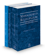 Massachusetts Rules of Court - State, State KeyRules and Federal, 2021 ed. (Vols. I-II, Massachusetts Court Rules)