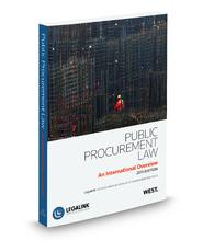 Public Procurement Law -- An International Overview 2011 Edition