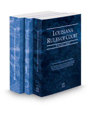 Louisiana Rules of Court - State, Federal and Federal KeyRules, 2018 ed. (Vols. I-IIA, Louisiana  Court Rules)