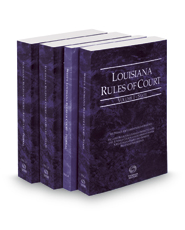 Louisiana Rules of Court -  State, State KeyRules, Federal and Federal KeyRules, 2017 ed. (Vols. I-IIA, Louisiana Court Rules)