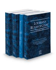 Louisiana Rules of Court -  State, State KeyRules, Federal and Federal KeyRules, 2018 ed. (Vols. I-IIA, Louisiana Court Rules)