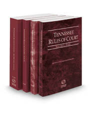 Tennessee Rules of Court - State, Federal, Local and Local KeyRules, 2017 ed. (Vols. I-IIIA, Tennessee Court Rules)