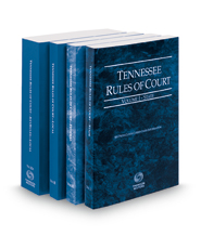 Tennessee Rules of Court - State, Federal, Local and Local KeyRules, 2018 ed. (Vols. I-IIIA, Tennessee Court Rules)