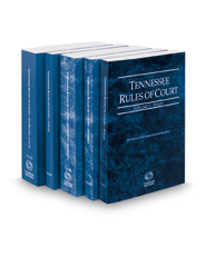 Tennessee Rules of Court - State, Federal, Federal KeyRules, Local and Local KeyRules, 2018 ed. (Vols. I-IIIA, Tennessee Court Rules)