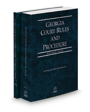 Georgia Court Rules and Procedure - State and State KeyRules, 2021 ed. (Vols. I-IA, Georgia Court Rules)