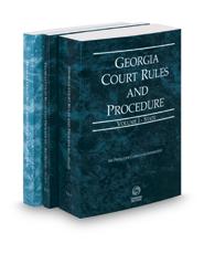 Georgia Court Rules and Procedure - State, State KeyRule and Federal, 2017 ed. (Vols. I-II, Georgia Court Rules)