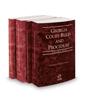 Georgia Court Rules and Procedure - State, State KeyRule, Federal and Federal KeyRules, 2019 ed. (Vols. I-IIA, Georgia Court Rules)