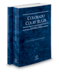 Colorado Court Rules - State and State KeyRules, 2019 ed. (Vols. I-IA, Colorado Court Rules)