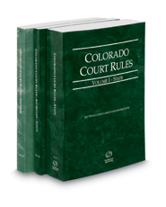 Colorado Court Rules - State, State KeyRules and Federal, 2017 ed. (Vols. I-II, Colorado Court Rules)
