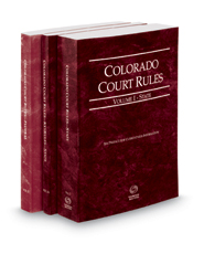 Colorado Court Rules - State, State KeyRules and Federal, 2018 ed. (Vols. I-II, Colorado Court Rules)