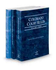 Colorado Court Rules - State, State KeyRules and Federal, 2019 ed. (Vols. I-II, Colorado Court Rules)