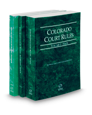 Colorado Court Rules - State, State KeyRules and Federal, 2021 ed. (Vols. I-II, Colorado Court Rules)
