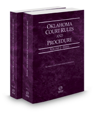 Oklahoma Court Rules and Procedure - State and State KeyRules, 2017 ed. (Vols. I-IA, Oklahoma Court Rules)