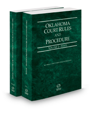 Oklahoma Court Rules and Procedure - State and State KeyRules, 2018 ed. (Vols. I-IA, Oklahoma Court Rules)