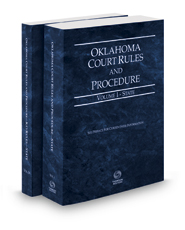 Oklahoma Court Rules and Procedure - State and State KeyRules, 2021 ed. (Vols. I-IA, Oklahoma Court Rules)