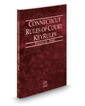 Connecticut Rules of Court - State KeyRules, 2018 ed. (Vol. IA, Connecticut Court Rules)