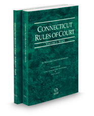 Connecticut Rules of Court - State and State KeyRules, 2019 ed. (Vols. I-IA, Connecticut Court Rules)