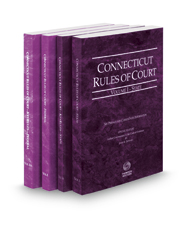 Connecticut Rules of Court - State, State KeyRules, Federal and Federal KeyRules, 2017 ed. (Vols. I-IIA, Connecticut Court Rules)