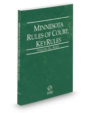 Minnesota Rules of Court - State KeyRules, 2017 ed. (Vol. IA, Minnesota Court Rules)