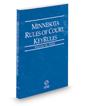 Minnesota Rules of Court - State KeyRules, 2018 ed. (Vol. IA, Minnesota Court Rules)