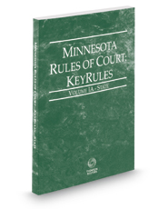 Minnesota Rules of Court - State KeyRules, 2019 ed. (Vol. IA, Minnesota Court Rules)