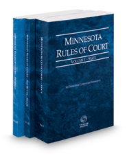 Minnesota Rules of Court - State, State KeyRules and Federal, 2018 ed. (Vols. I-II, Minnesota Court Rules)