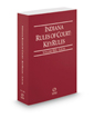 Indiana Rules of Court - Local KeyRules, 2017 ed. (Vol. IIIA, Indiana Court Rules)