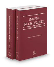 Indiana Rules of Court - Local and Local KeyRules, 2017 ed. (Vol. III-IIIA, Indiana Court Rules)