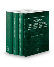 Indiana Rules of Court - State, Federal, Local and Local KeyRules, 2018 ed. (Volumes I-IIIA, Indiana Court Rules)