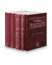 Indiana Rules of Court - State, Federal, Federal KeyRules, Local and Local KeyRules, 2017 ed. (Vols. I-IIIA, Indiana Court Rules)