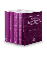 Indiana Rules of Court - State, Federal, Federal KeyRules, Local and Local KeyRules, 2019 ed. (Vols. I-IIIA, Indiana Court Rules)