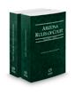 Arizona Rules of Court - State and State KeyRules, 2020 ed. (Vols. I-IA, Arizona Court Rules)