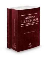 Arizona Rules of Court - State and State KeyRules, 2021 ed. (Vols. I-IA, Arizona Court Rules)