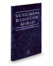 South Carolina Rules of Court - State KeyRules, 2017 ed. (Vols. IA, South Carolina Court Rules)