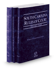South Carolina Rules of Court - State, State KeyRules and Federal, 2017 ed. (Vols. I-II, South Carolina Court Rules)
