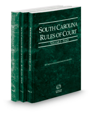 South Carolina Rules of Court - State, State KeyRules and Federal, 2018 ed. (Vols. I-II, South Carolina Court Rules)