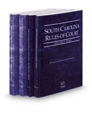 South Carolina Rules of Court - State, State KeyRules, Federal and Federal KeyRules, 2017 ed. (Vols. I-IIA, South Carolina Court Rules)