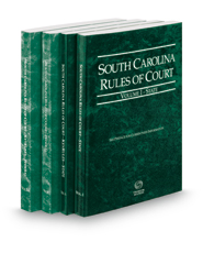 South Carolina Rules of Court - State, State KeyRules, Federal and Federal KeyRules, 2018 ed. (Vols. I-IIA, South Carolina Court Rules)