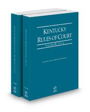 Kentucky Rules of Court - Local and Local KeyRules, 2021 ed. (Vols. III-IIIA, Kentucky Court Rules)