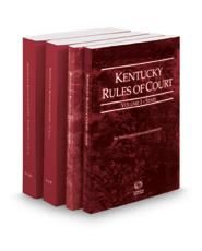 Kentucky Rules of Court - State, Federal, Local and Local KeyRules, 2018 ed. (Vols. I-IIIA, Kentucky Court Rules)