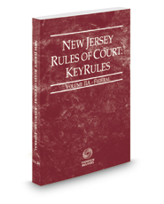 New Jersey Rules of Court - Federal KeyRules, 2018 ed. (Vol. IIA, New Jersey Court Rules)