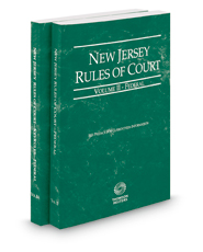New Jersey Rules of Court - Federal and Federal KeyRules, 2019 ed. (Vol. II-IIA, New Jersey Court Rules)