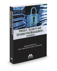 Privacy, Security and Information Management: An Overview