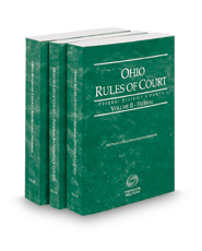Ohio Rules of Court - Federal District, Federal Bankruptcy and Federal KeyRules, 2019 ed. (Vols. II-IIB, Ohio Court Rules)
